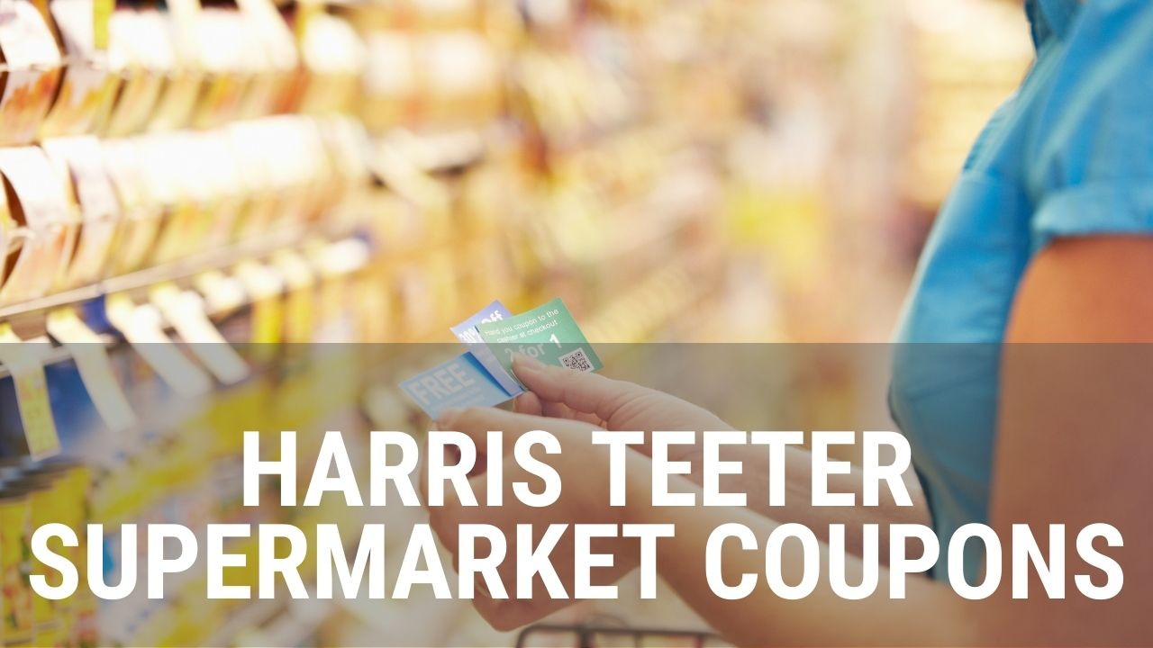 Harris Teeter Supermarket Coupons